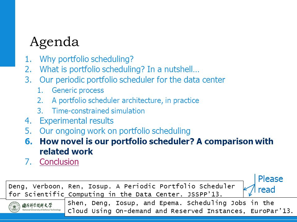 22 Portfolio Scheduling Agenda 1.Why portfolio scheduling? 2.What is portfolio scheduling? In a nutshell… 3.Our periodic portfolio scheduler for the d