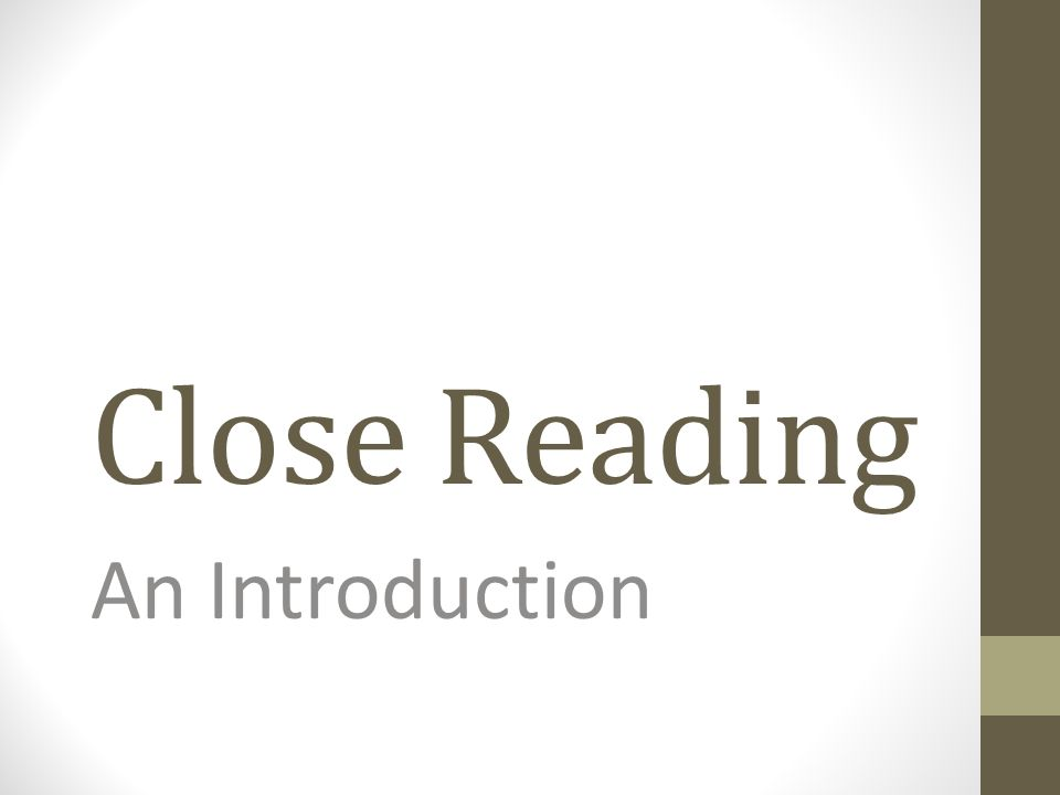 Close Reading An Introduction