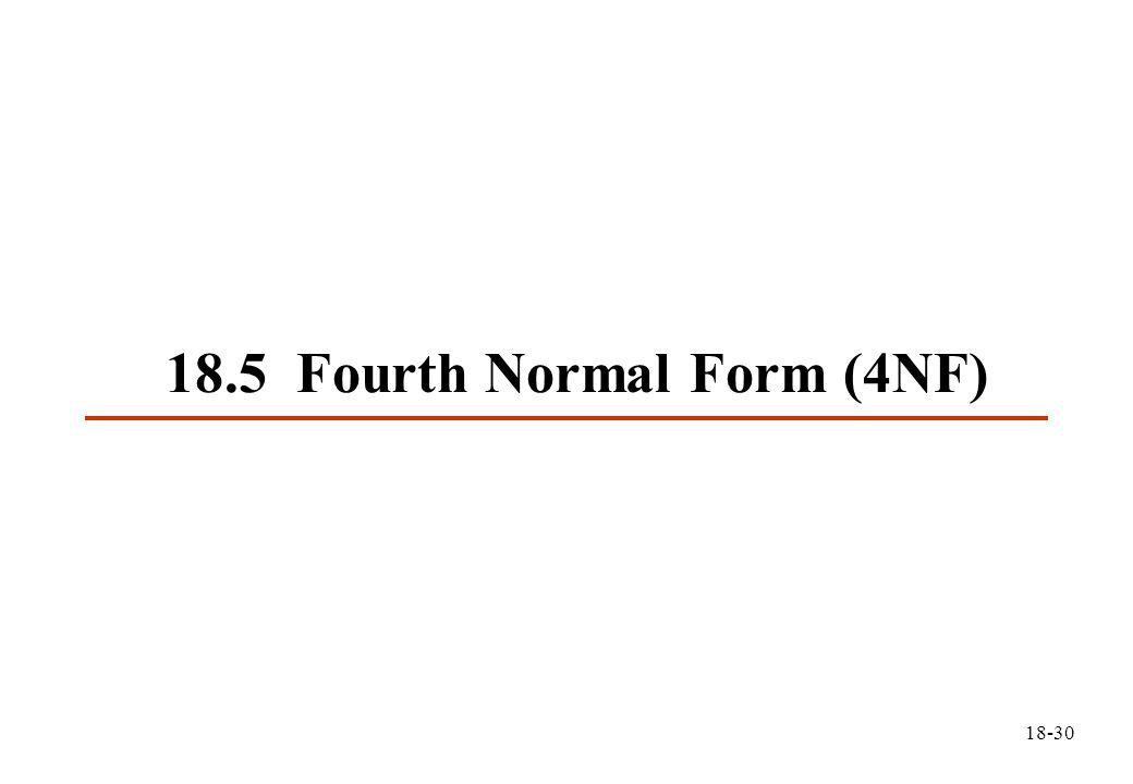 18-30 18.5 Fourth Normal Form (4NF)