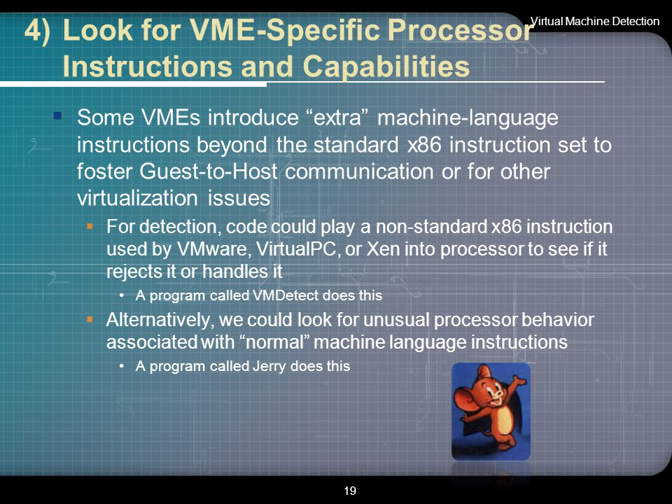 "4)Look for VME-Specific Processor Instructions and Capabilities  Some VMEs introduce ""extra"" machine-language instructions beyond the standard x86 in"