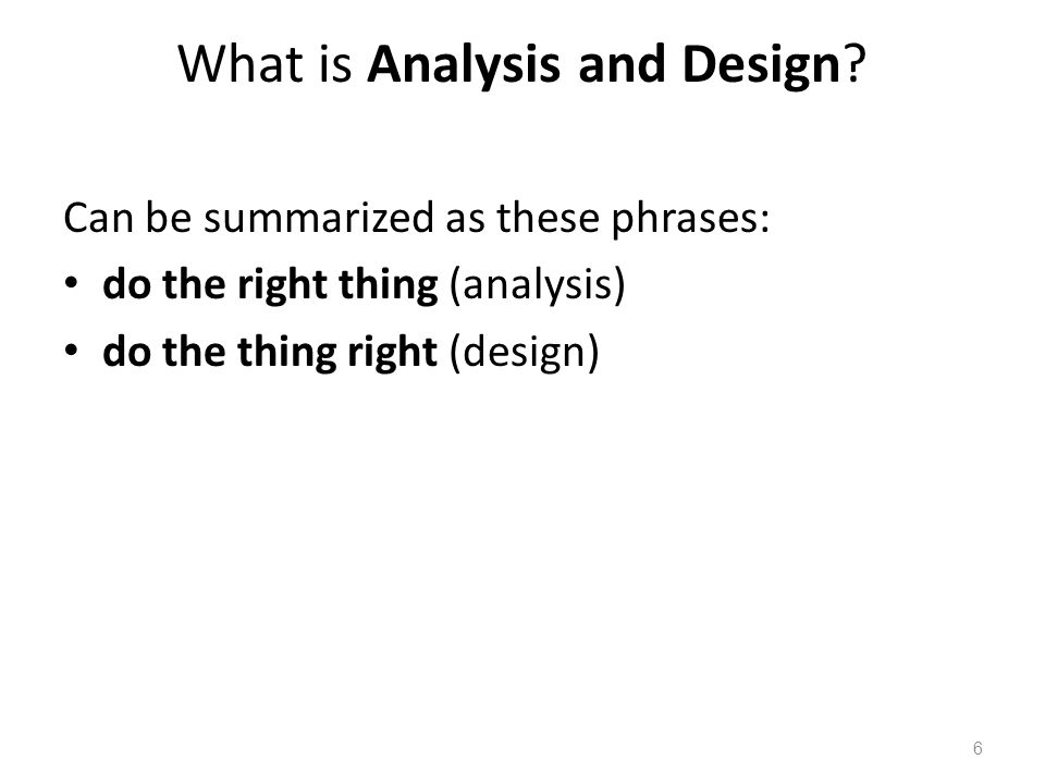 What is Analysis and Design.