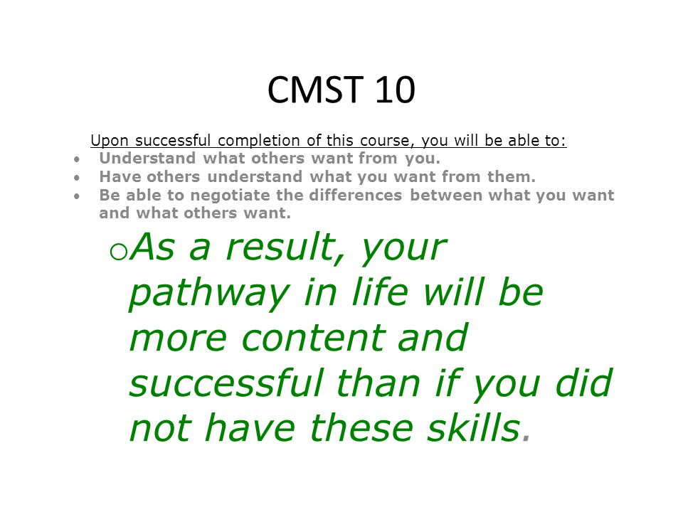 CMST 10 Who is Doc Jim and how can he assist you to: Understand what others want from you.