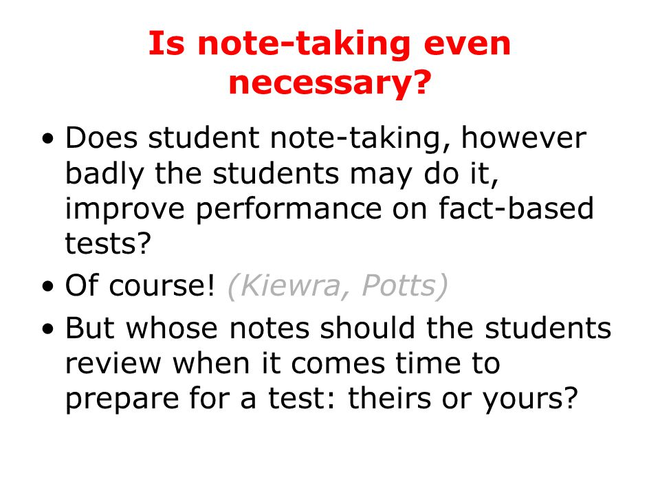Do your students need help. Do students need help taking notes.