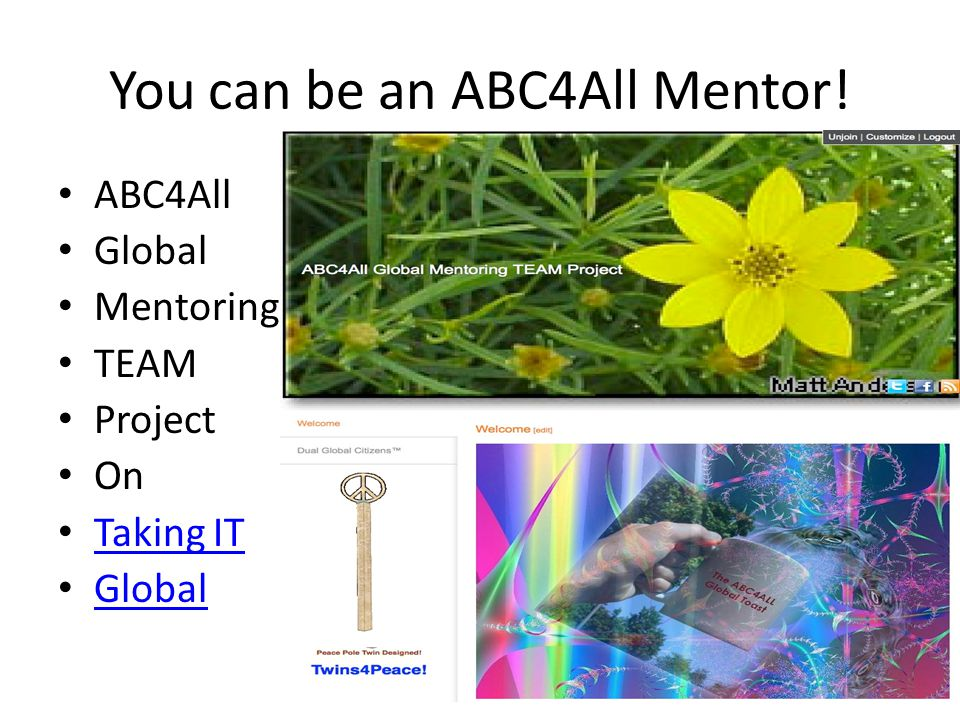 You can be an ABC4All Mentor! ABC4All Global Mentoring TEAM Project On Taking IT Global