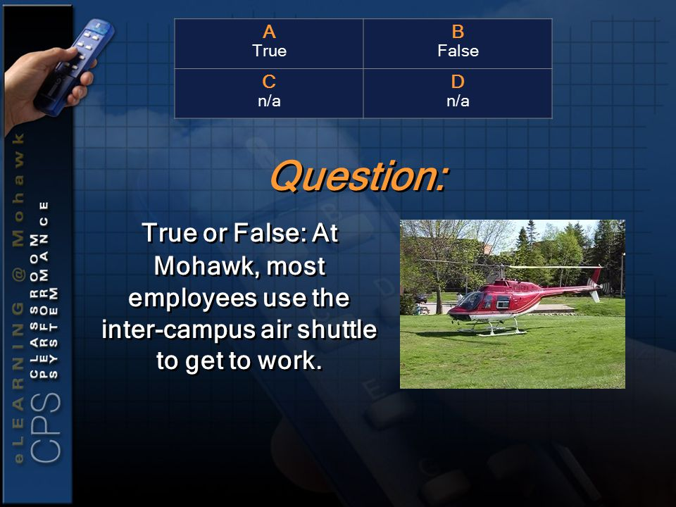 True or False: At Mohawk, most employees use the inter-campus air shuttle to get to work.