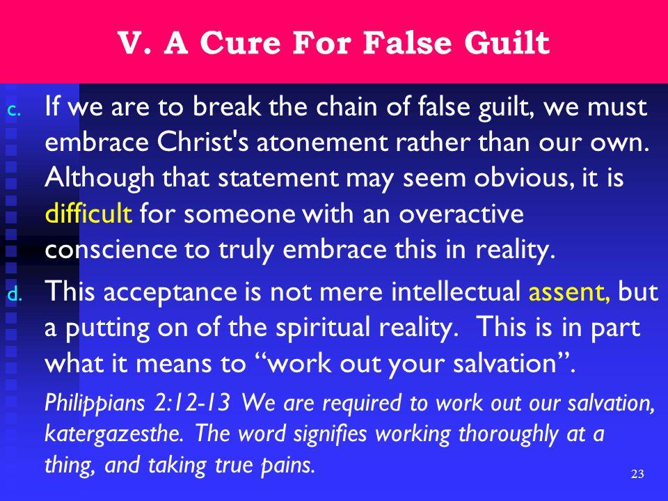 23 V. A Cure For False Guilt c.