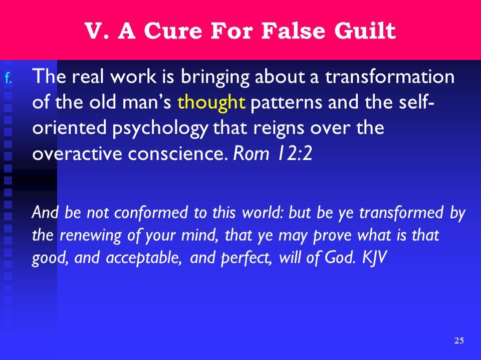 25 V. A Cure For False Guilt f.