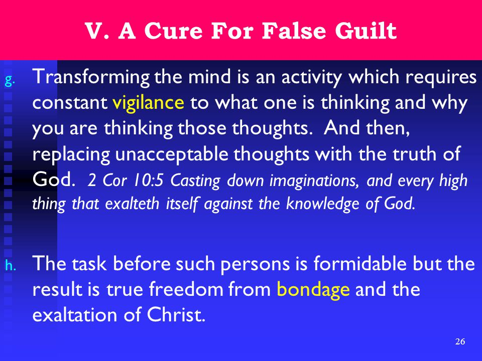 26 V. A Cure For False Guilt g.