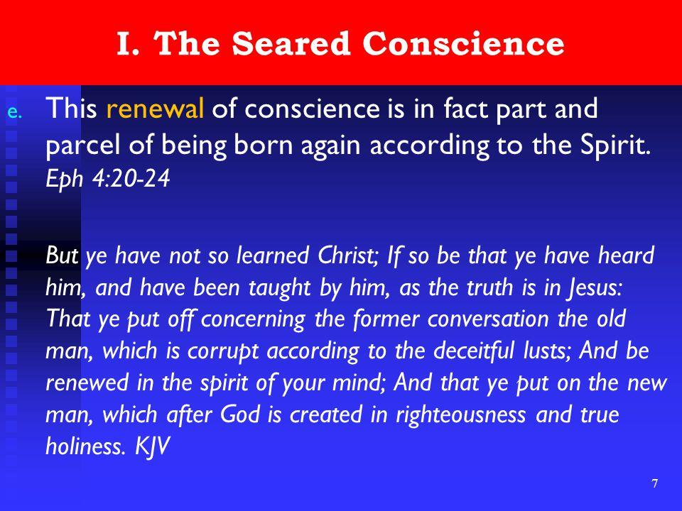 7 I. The Seared Conscience e.