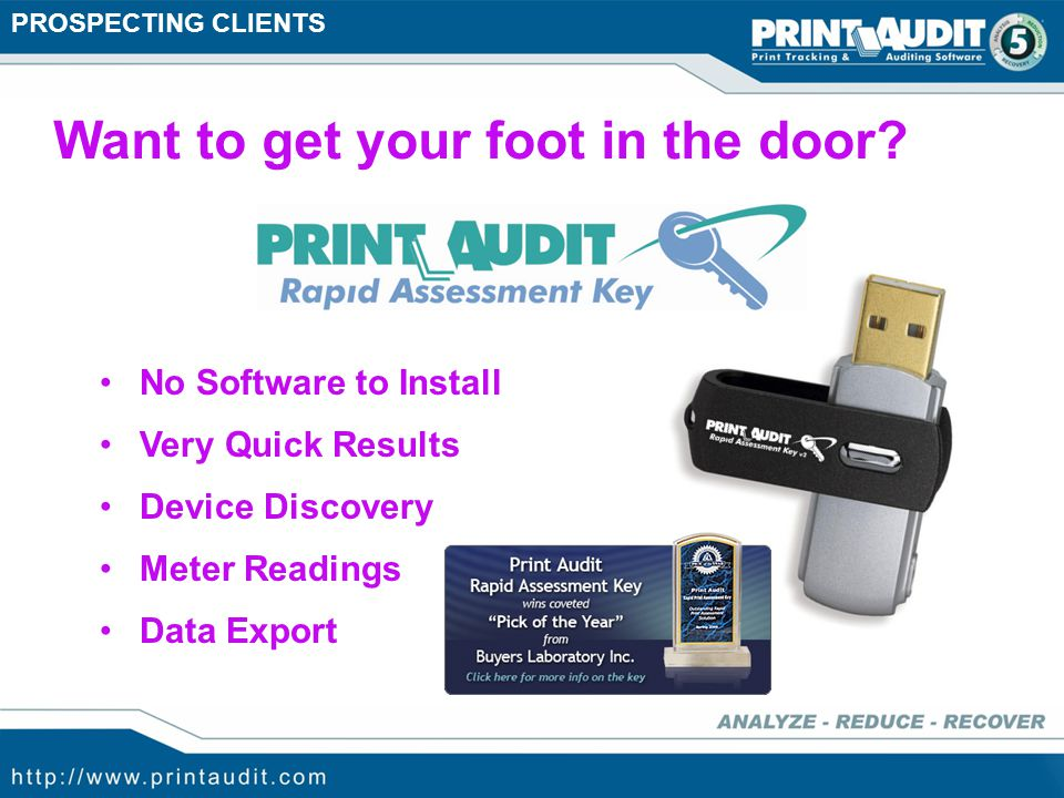 Facilitate Equipment Sales Prospecting Clients Identifying Opportunity Manage the Account Service the Account Where does Print Audit fit.