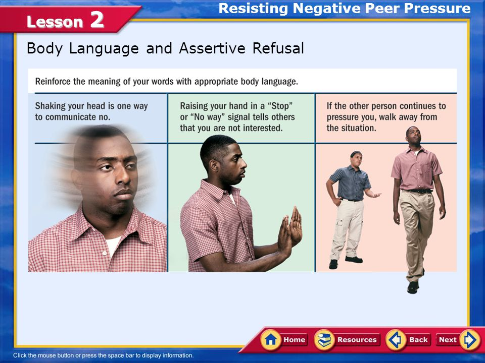 Lesson 2 Refusal Skills Effective refusal skills involve a three-step process.refusal skills 1.State your position.