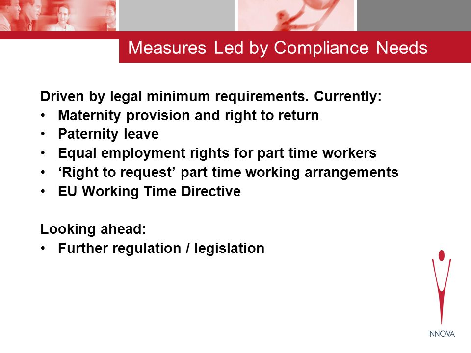 Measures Led by Compliance Needs Driven by legal minimum requirements.