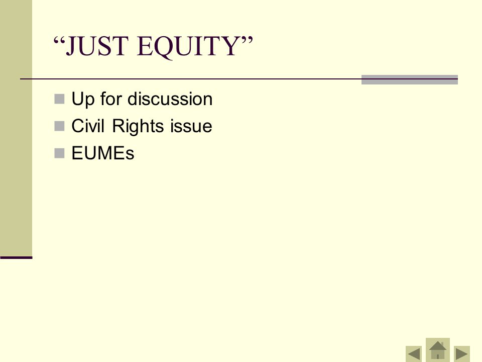 """""""JUST EQUITY"""" Up for discussion Civil Rights issue EUMEs"""