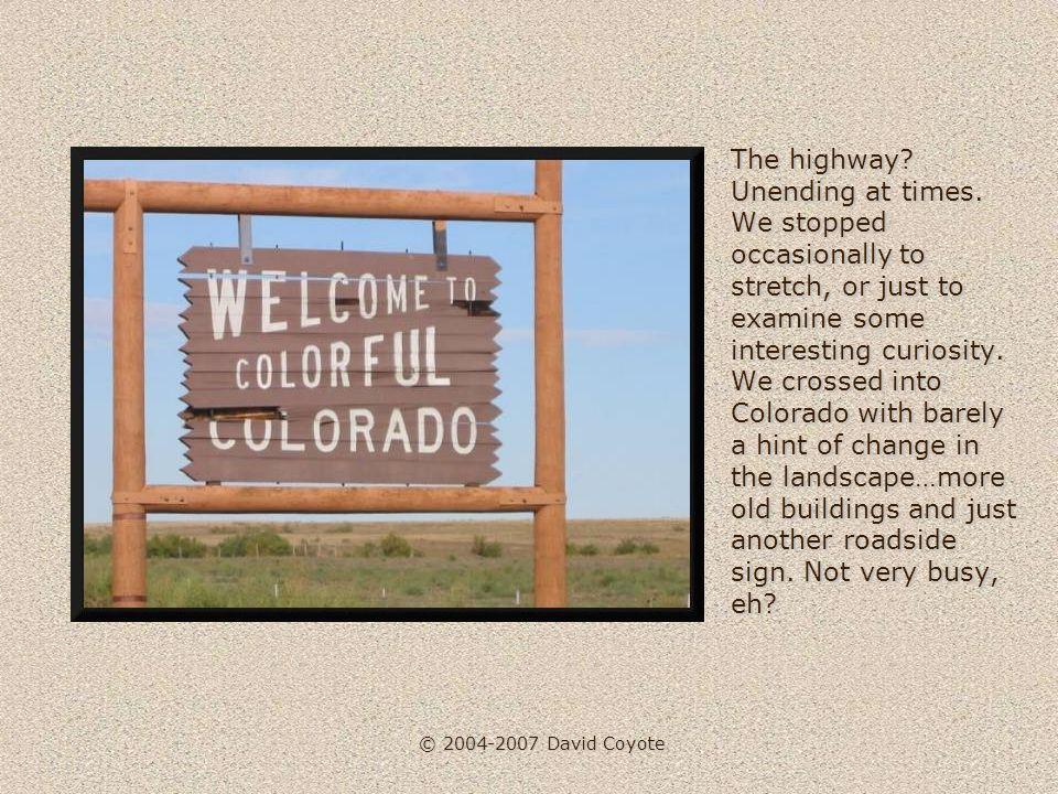 © 2004-2007 David Coyote We headed ever west toward Kingman, Arizona, 150 miles away, where we purchased gas, cleaned the windscreen and motored on.