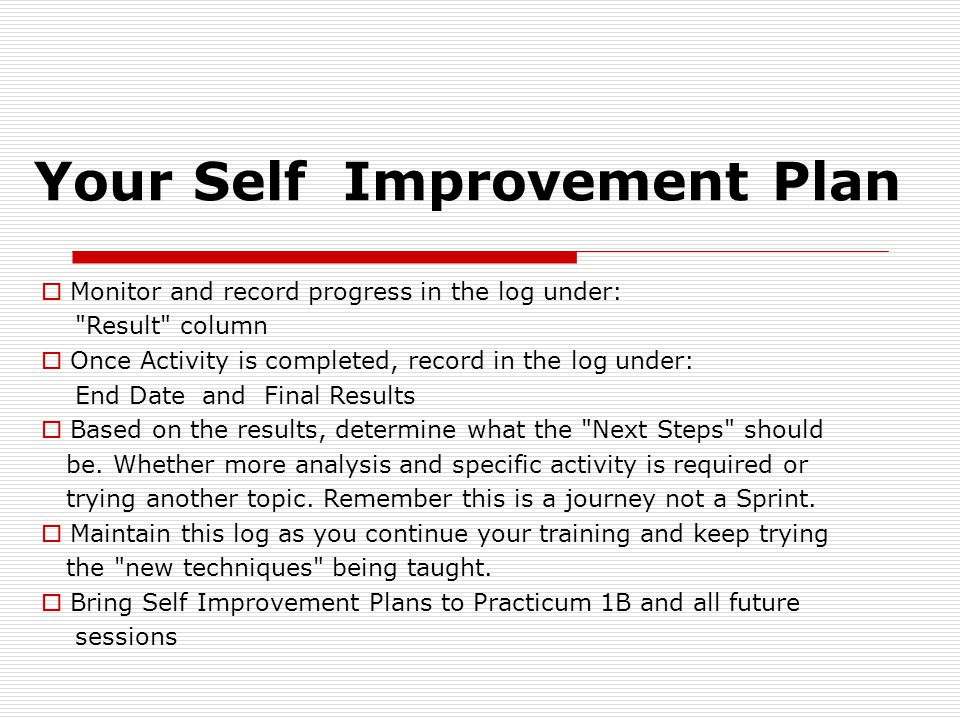 Your Self Improvement Plan So...........................How did it Go .