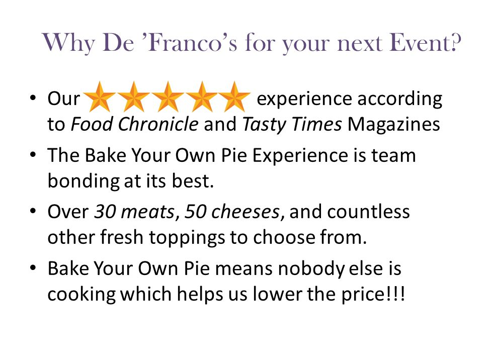 Pristine Reviews Food Chronicle De 'Franco's Takes the… Pie Walk into De 'Franco's Pizzeria and you will instantly be blown away by that ol'fashioned pizza parlor smell that you remember from when you were a kid.