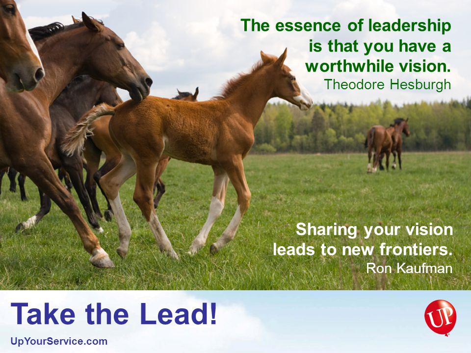 Take the Lead. UpYourService.com Your strong desires will help you soar.
