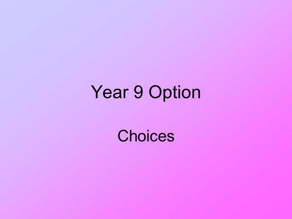 Year 9 Option Choices