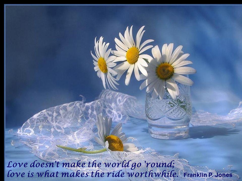 A useless life is an early death. Goethe