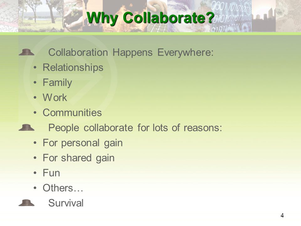 4 Why Collaborate.