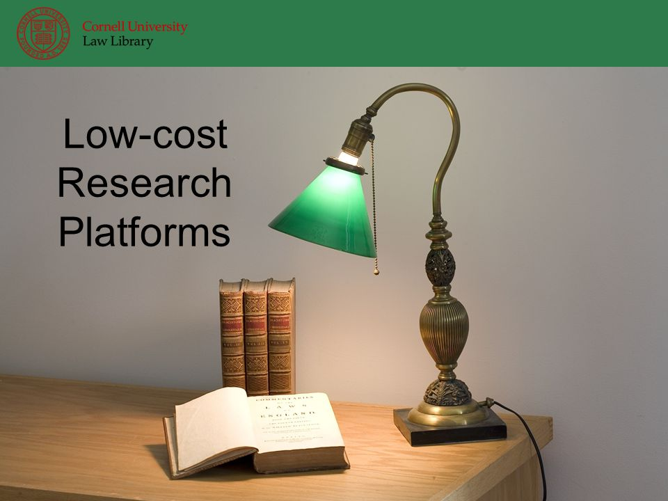 Low-cost Research Platforms