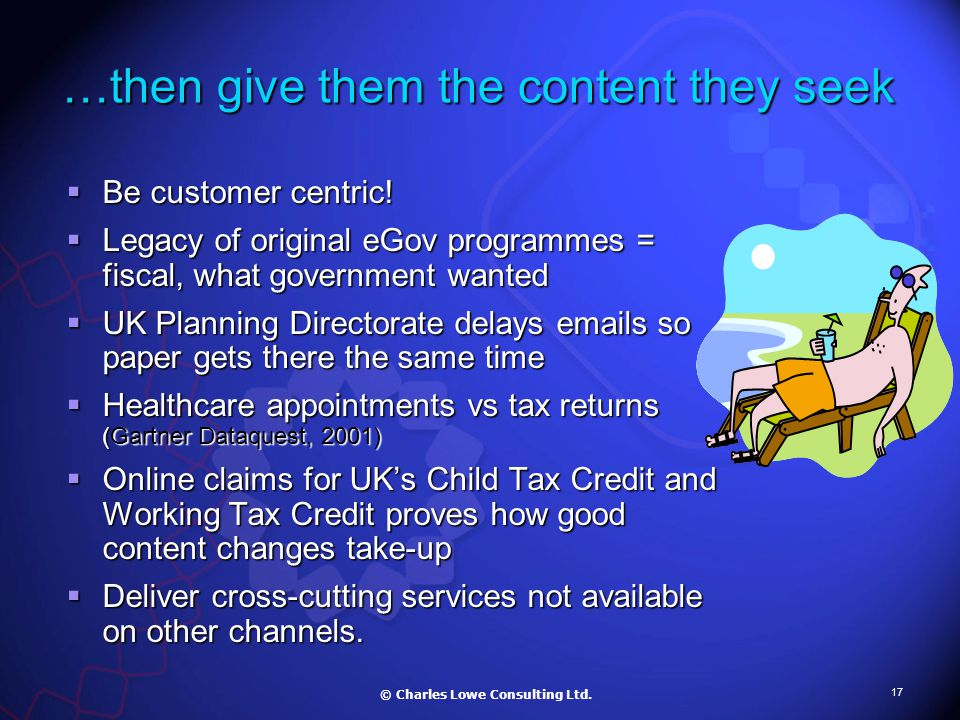 17 …then give them the content they seek  Be customer centric.