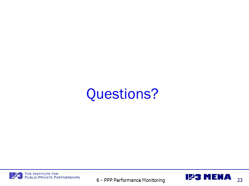 6 - PPP Performance Monitoring23 Questions
