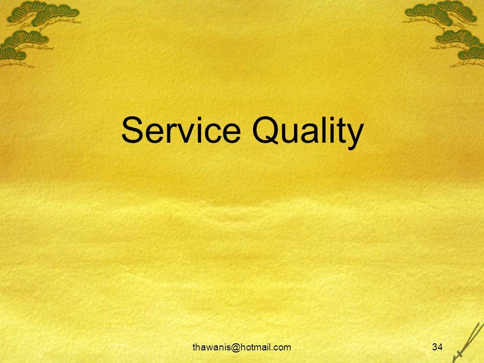 thawanis@hotmail.com34 Service Quality