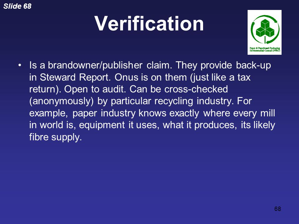 Slide 68 68 Is a brandowner/publisher claim. They provide back-up in Steward Report.