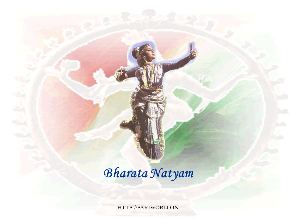 Bharata Natyam HTTP://PARIWORLD.IN