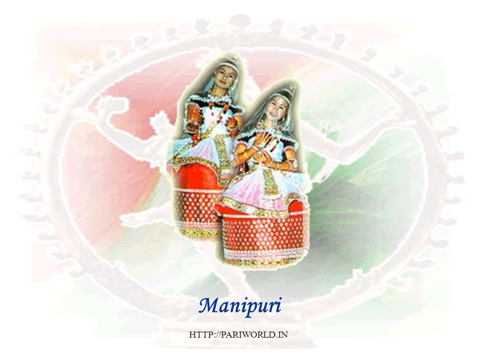 Manipuri HTTP://PARIWORLD.IN