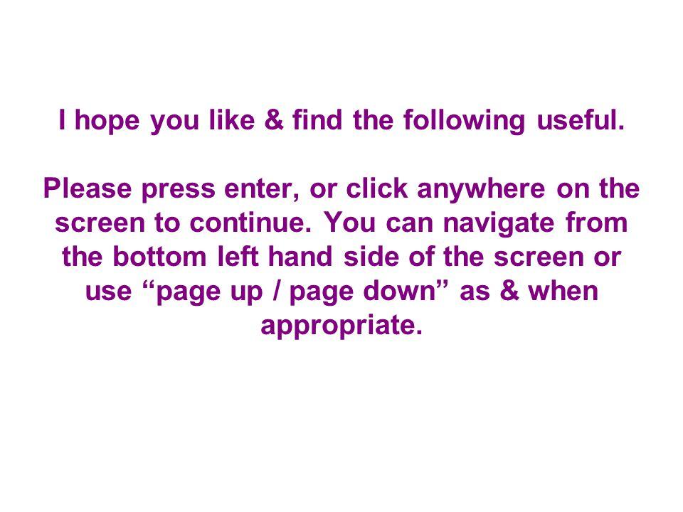 I hope you like & find the following useful.