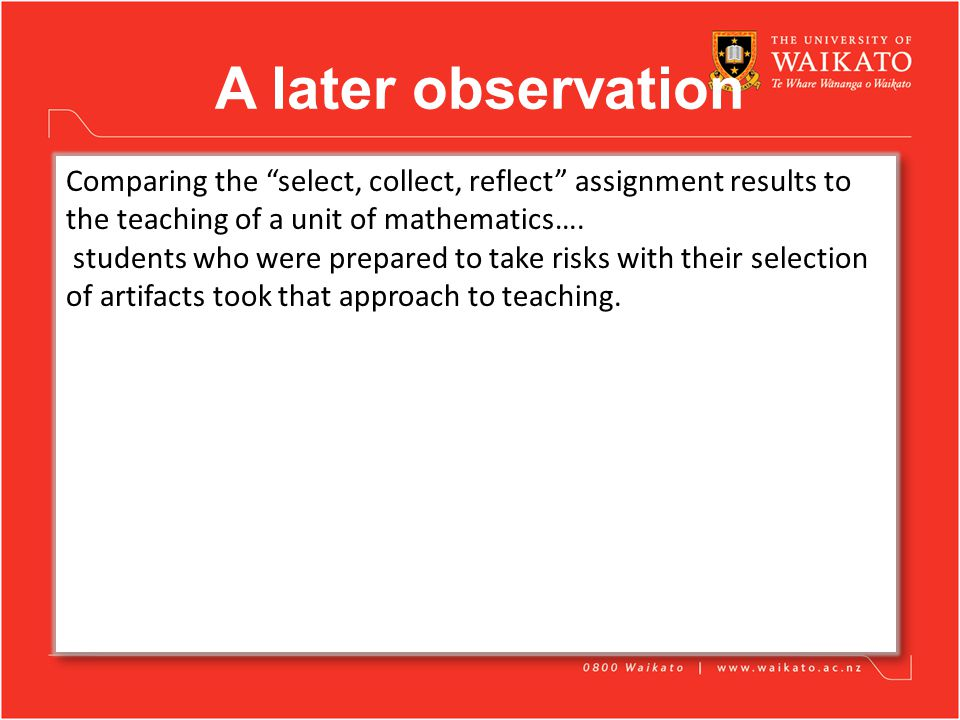 A later observation Comparing the select, collect, reflect assignment results to the teaching of a unit of mathematics….