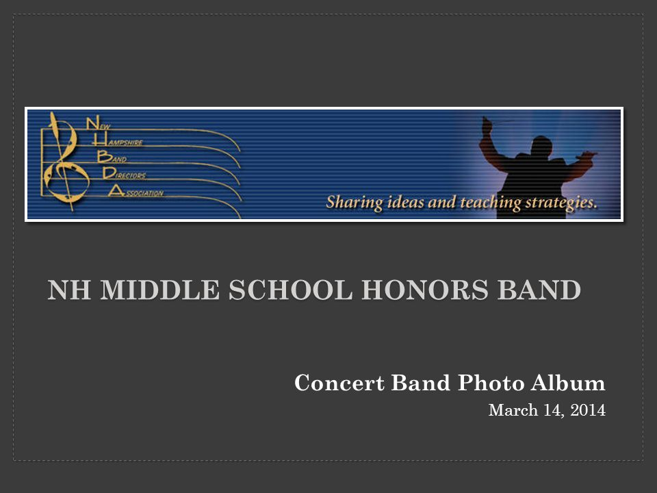 NH MIDDLE SCHOOL HONORS BAND Concert Band Photo Album March 14, 2014