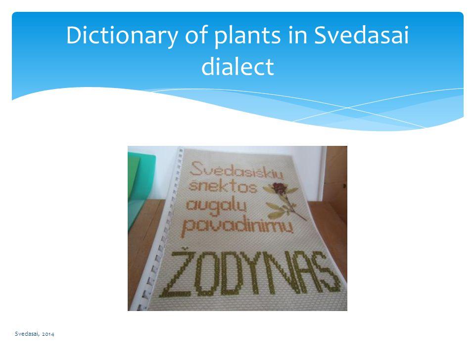 Svedasai, 2014 Dictionary of plants in Svedasai dialect