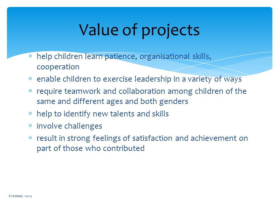 Project work is useful as a means of generating positive motivation