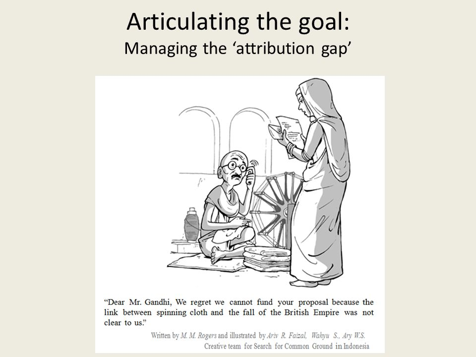Articulating the goal: Managing the 'attribution gap'