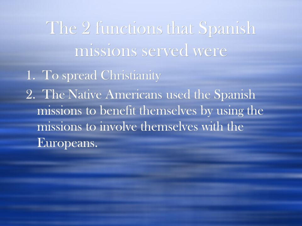 Spain  First came to the New World in search of wealth.