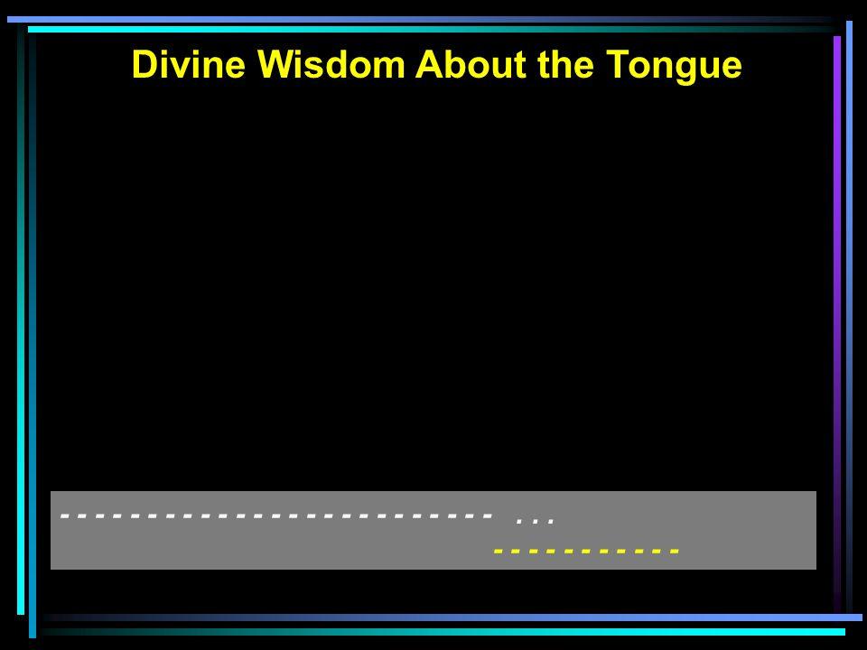 Divine Wisdom About Gossip - - - - - - - - - - - - - - - - - - - -... - - - -