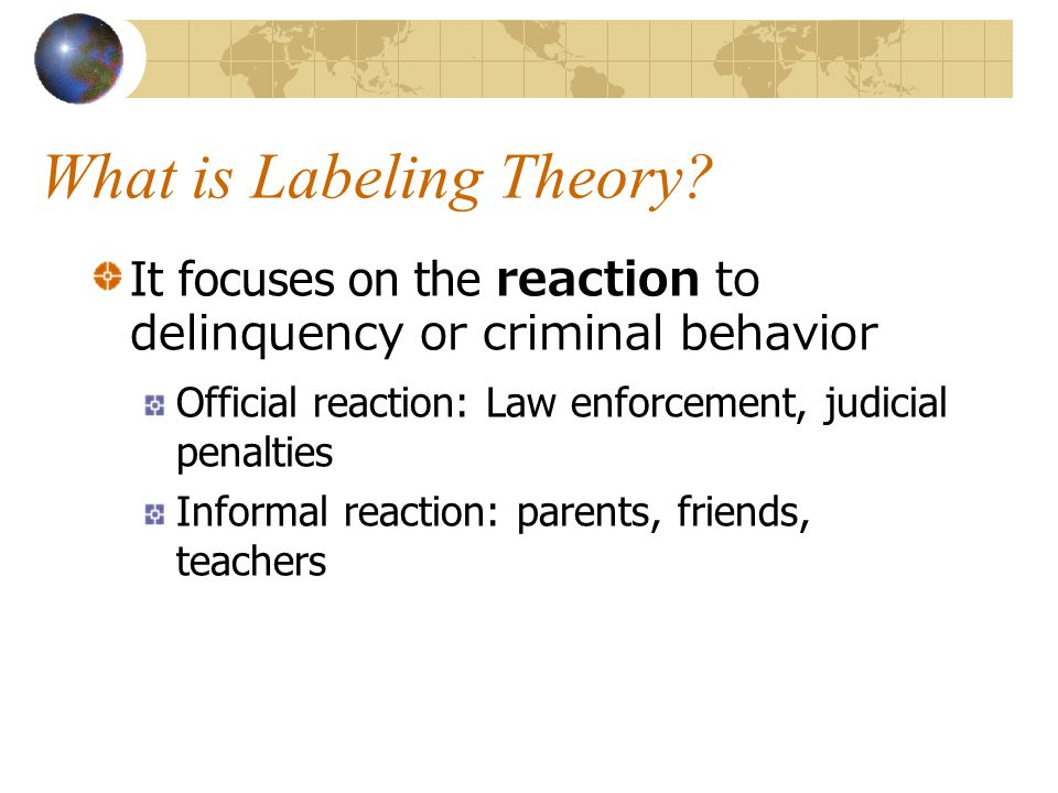 What is Labeling Theory.