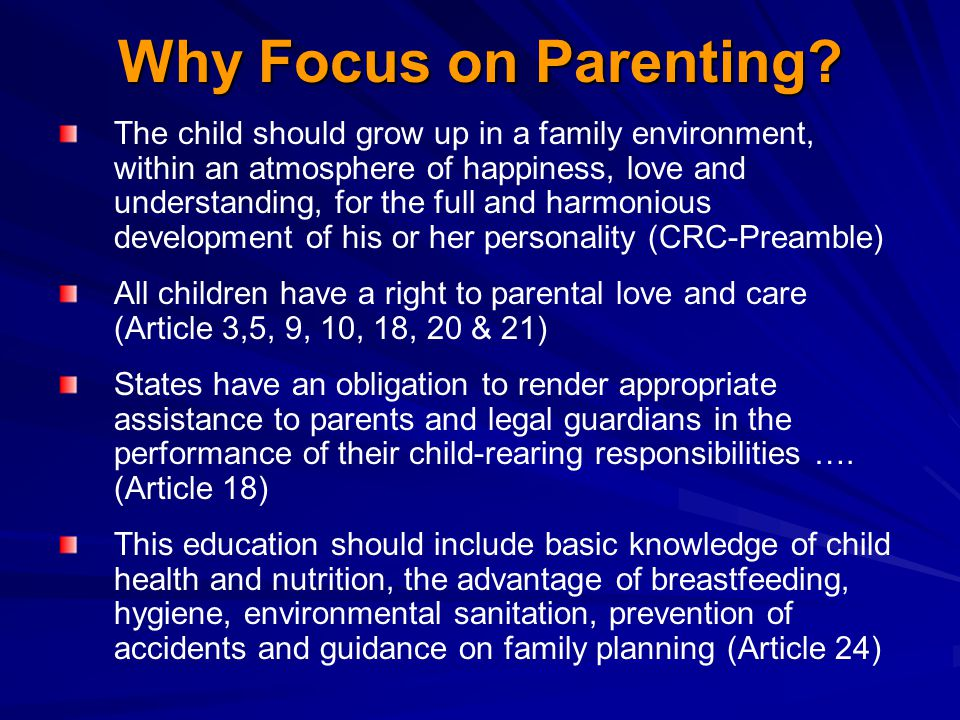 Why Focus on Parenting.