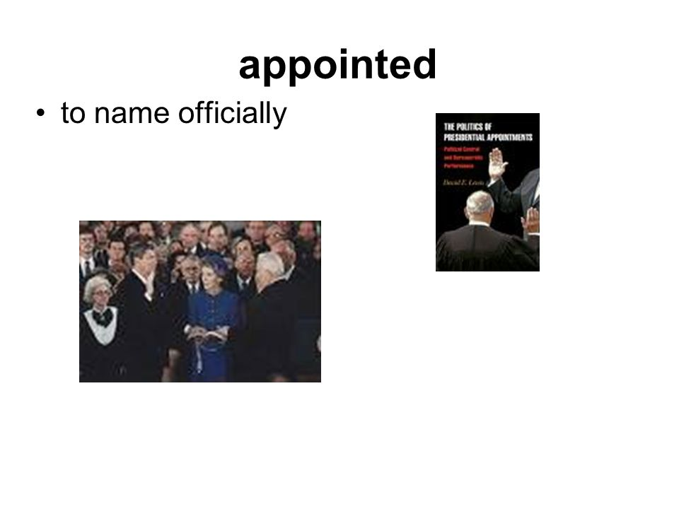 appointed to name officially