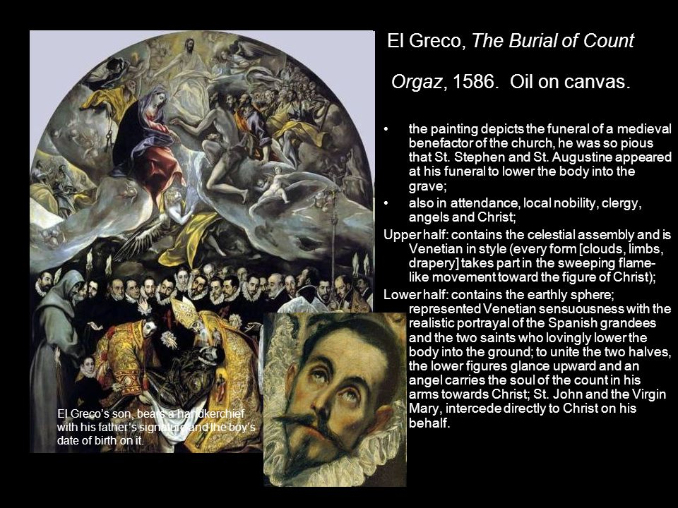 El Greco, The Burial of Count Orgaz, 1586.Oil on canvas.