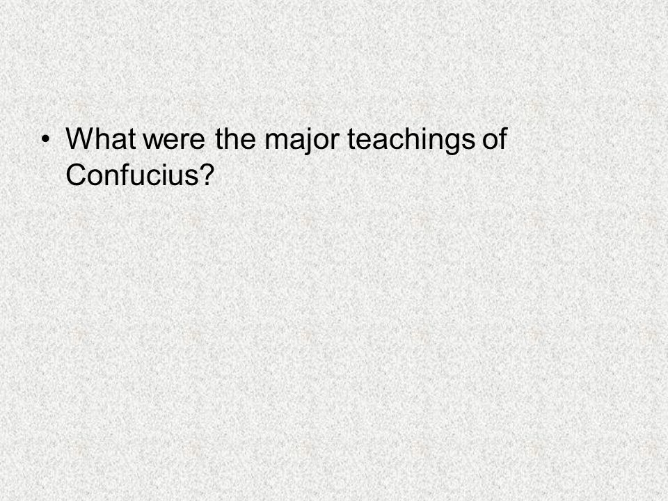 What were the major teachings of Confucius