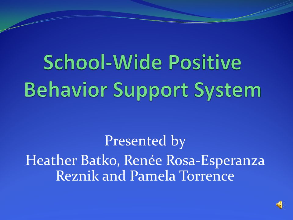 Component Two Teaching Appropriate Student Behaviors: A Positive Systematic Approach