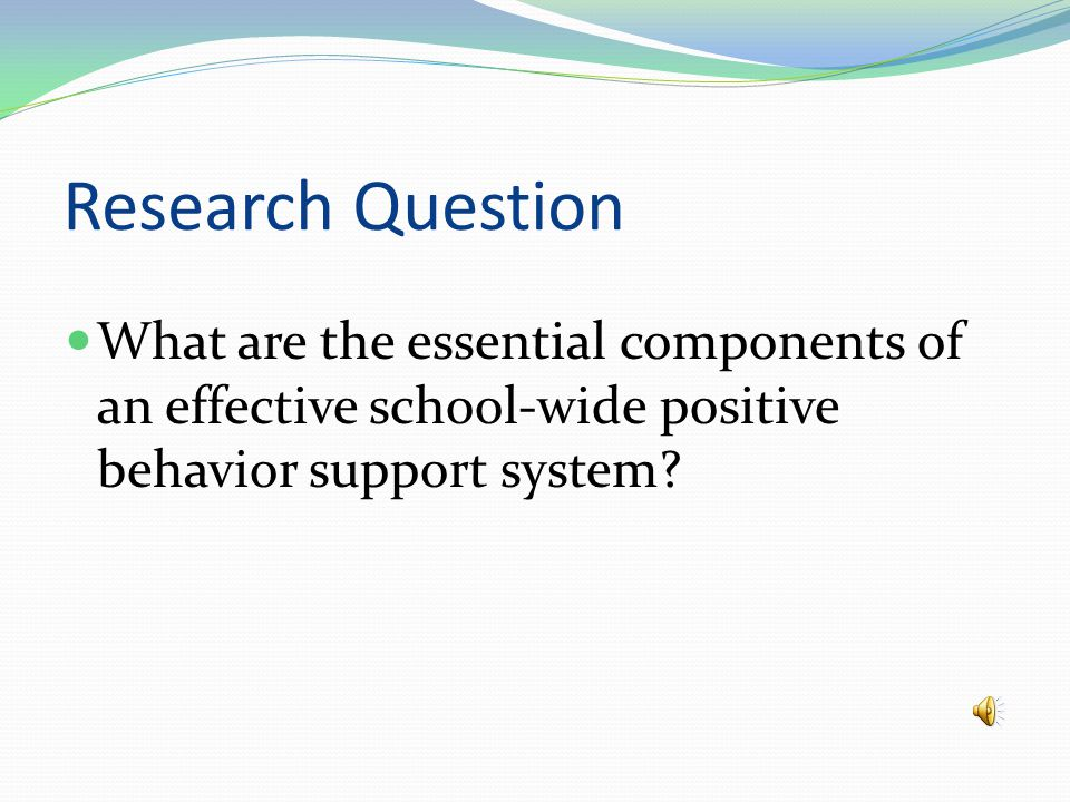 School-Wide Positive Behavior Support System In order to keep the focus on instruction, many schools are adopting a School-Wide Positive Behavior Support system.