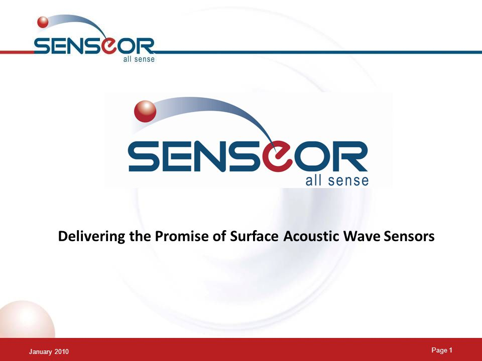 January 2010 Page 1 Delivering the Promise of Surface Acoustic Wave Sensors