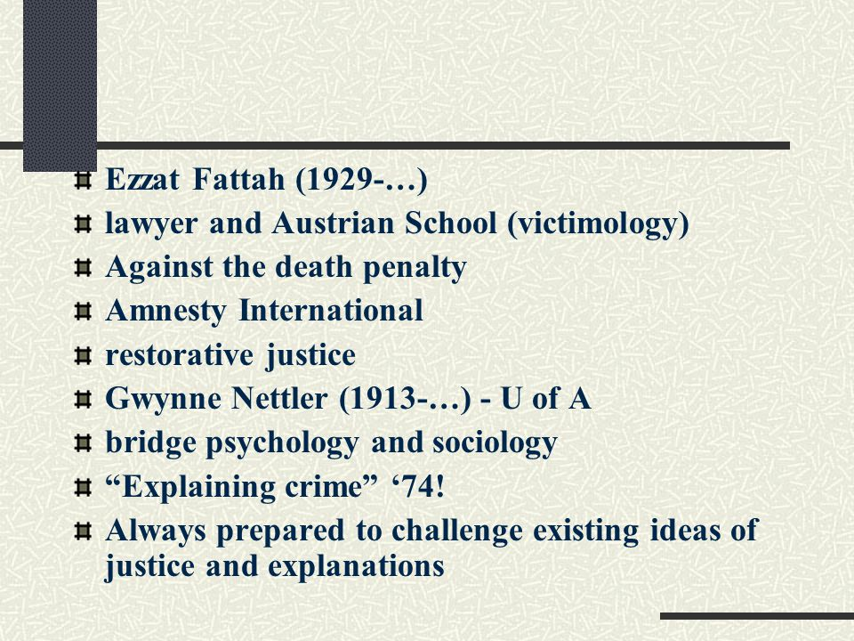 Making their mark… Denise Szabo (1929-…) father of Canadian criminology psychological and historical context criminology and criminal policy are inseparable