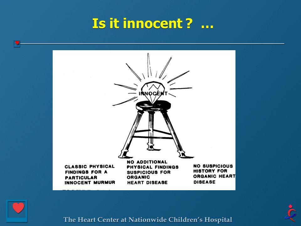 Is it innocent ? …