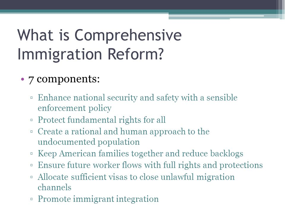 What is Comprehensive Immigration Reform.